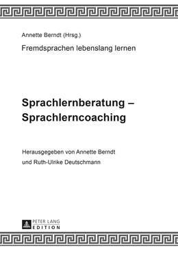 Abbildung von Deutschmann / Berndt | Sprachlernberatung – Sprachlerncoaching | 2014 | Unter Mitarbeit von Claudia-El... | 2