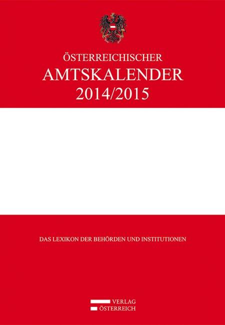 Österreichischer Amtskalender 2014/2015, 2014   Buch (Cover)