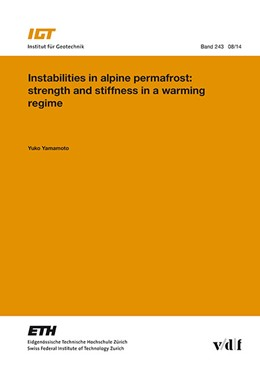 Abbildung von Yamamoto | Instabilities in alpine permafrost: strength and stiffness in a warming regime | 1. Auflage | 2015 | 243 | beck-shop.de