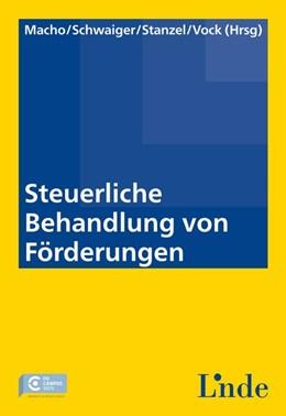 Abbildung von Macho / Schwaiger | Steuerliche Behandlung von Förderungen | 1. Auflage | 2014 | beck-shop.de
