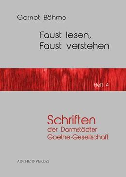 Abbildung von Böhme   Faust lesen, Faust verstehen   Erstauflage   2014   4