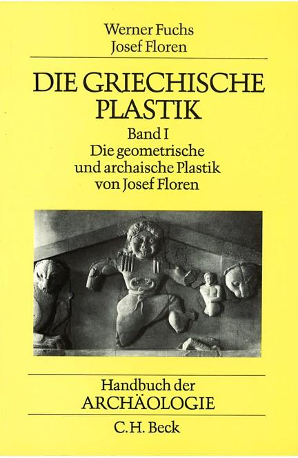 Cover: , Die griechische Plastik 1