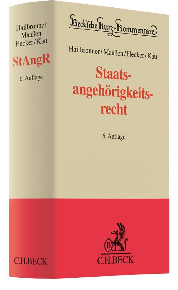 Staatsangehörigkeitsrecht: StAngR | Hailbronner / Maaßen / Hecker / Kau | 6., neu bearbeitete Auflage, 2017 | Buch (Cover)