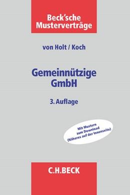 Abbildung von v. Holt / Koch | Gemeinnützige GmbH | 3. Auflage | 2015 | beck-shop.de