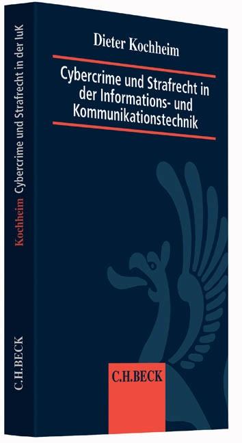 Cybercrime und Strafrecht in der Informations- und Kommunikationstechnik: Cybercrime und Strafrecht in der IuK | Kochheim, 2015 | Buch (Cover)