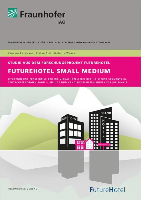 FutureHotel Small Medium.   Borkmann /  / Rief, 2014   Buch (Cover)