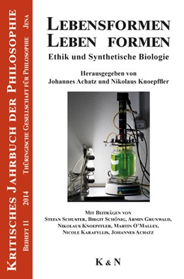 Abbildung von Achatz / Knoepffler | Lebensformen. Leben formen | 2014 | Ethik und Synthetische Biologi... | 11