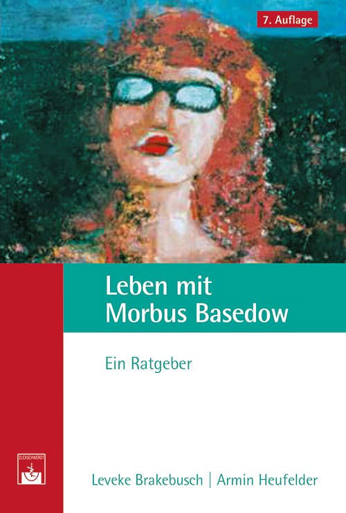 Leben mit Morbus Basedow | Brakebusch / Heufelder, 2014 | Buch (Cover)