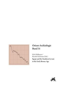 Abbildung von Höflmayer / Eichmann | Egypt and the Southern Levant in the Early Bronze Age | 2014