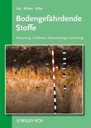 Bodengefährdende Stoffe | Litz / Wilcke / Wilke | Grundwerk mit 12. Ergänzungslieferung. Stand: 12/2011, 2011 (Cover)
