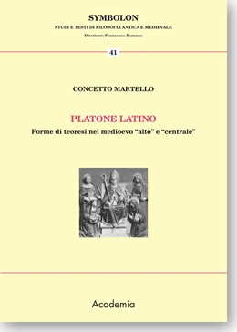 Abbildung von Martello | Platone latino | 2013 | Forme di teoresi nel medioevo ...