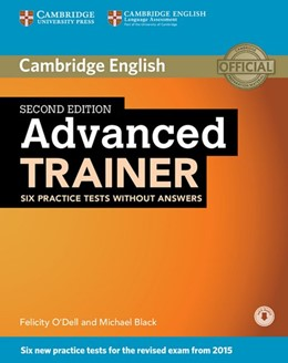 Abbildung von Advanced Trainer. Second edition. Six Practice Tests without answers and downloadable audio | 1. Auflage | 2015 | beck-shop.de