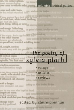 Abbildung von Brennan | The Poetry of Sylvia Plath | 2001 | Essays, Articles, Reviews