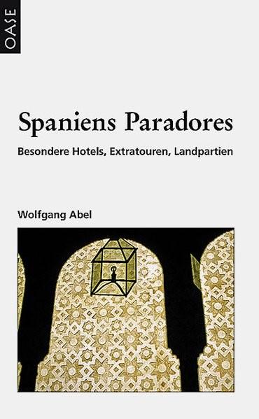 Spaniens Paradores | Abel | 3. Auflage, 2008 | Buch (Cover)