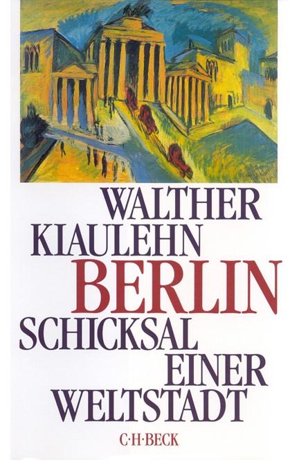 Cover: Walther Kiaulehn, Berlin