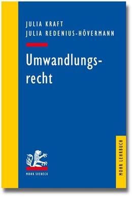 Abbildung von Kraft / Redenius-Hövermann | Umwandlungsrecht | 2015