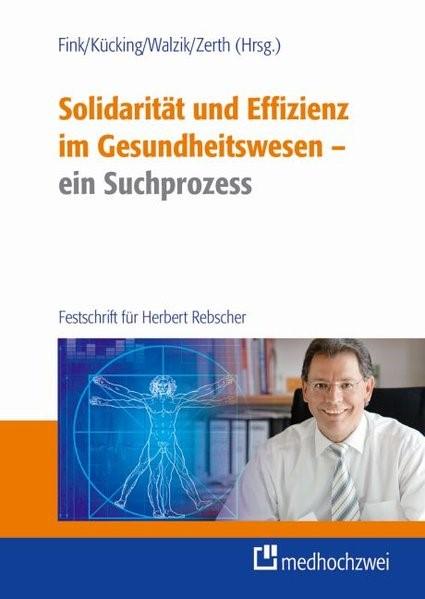 Solidarität und Effizienz - ein Suchprozess | Fink / Kücking / Walzik / Zerth (Hrsg.), 2014 | Buch (Cover)
