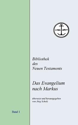 Abbildung von Scholz | Das Evangelium nach Markus | 4. Auflage | 2012 | 4. Auflage