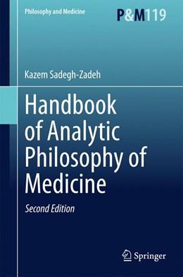 Abbildung von Sadegh-Zadeh | Handbook of Analytic Philosophy of Medicine | 2. Auflage | 2015 | 119 | beck-shop.de