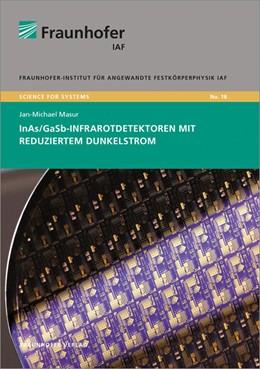 Abbildung von Masur / Ambacher | InAs/GaSb-Infrarotdetektoren mit reduziertem Dunkelstrom. | 2014 | 18