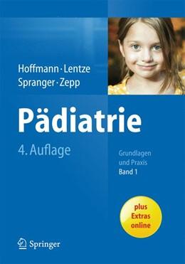 Abbildung von Hoffmann / Lentze / Spranger / Zepp | Pädiatrie | 2014 | Grundlagen und Praxis