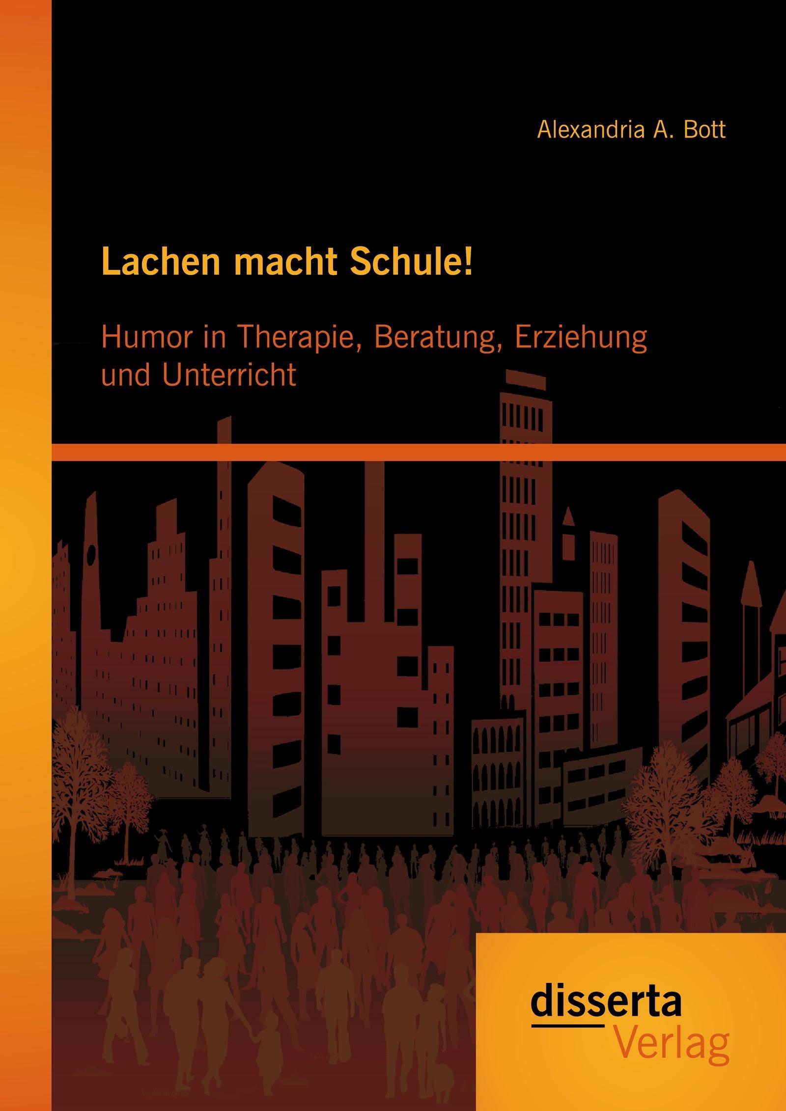 Lachen macht Schule! Humor in Therapie, Beratung, Erziehung und Unterricht | Bott, 2014 | Buch (Cover)