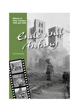 Abbildung von Schollmeier | Ende und Anfang | 2015 | Münster in Fotos zwischen 1945...