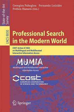 Abbildung von Paltoglou / Loizides | Professional Search in the Modern World | 1. Auflage | 2014 | beck-shop.de