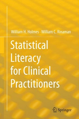 Abbildung von Holmes / Rinaman | Statistical Literacy for Clinical Practitioners | 2014 | 2015