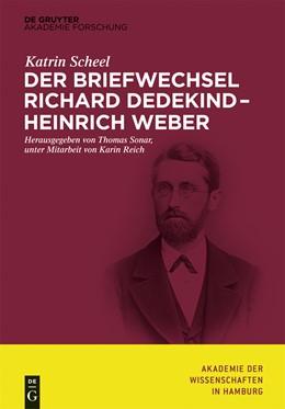 Abbildung von Scheel / Sonar | Der Briefwechsel Richard Dedekind – Heinrich Weber | 2014 | Briefwechsel | 5