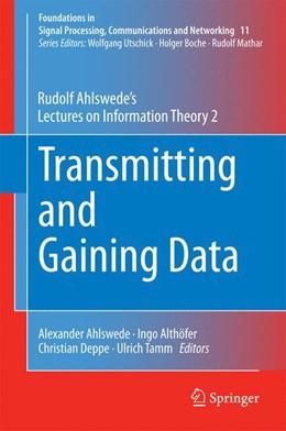 Abbildung von Ahlswede / Althöfer | Transmitting and Gaining Data | 1. Auflage | 2014 | 11 | beck-shop.de