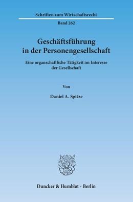 Abbildung von Spitze   Geschäftsführung in der Personengesellschaft.   1. Auflage   2014   262   beck-shop.de