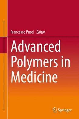 Abbildung von Puoci | Advanced Polymers in Medicine | 1. Auflage | 2014 | beck-shop.de
