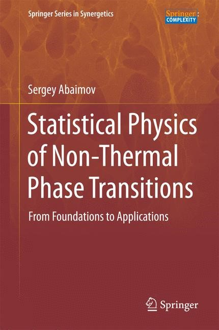 Statistical Physics of Non-Thermal Phase Transitions | Abaimov, 2015 | Buch (Cover)