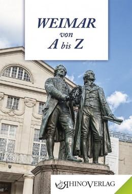 Abbildung von Creutz | Weimar von A bis Z | 1. Auflage | 2014 | beck-shop.de