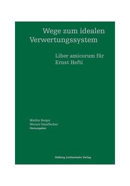 Abbildung von Wege zum idealen Verwertungssystem | 1. Auflage | 2014 | beck-shop.de