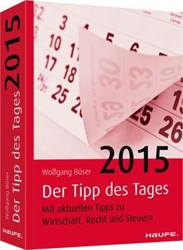 Abbildung von Büser   Tipp des Tages 2015   2014   Mit aktuellen Tipps zu Wirtsch...