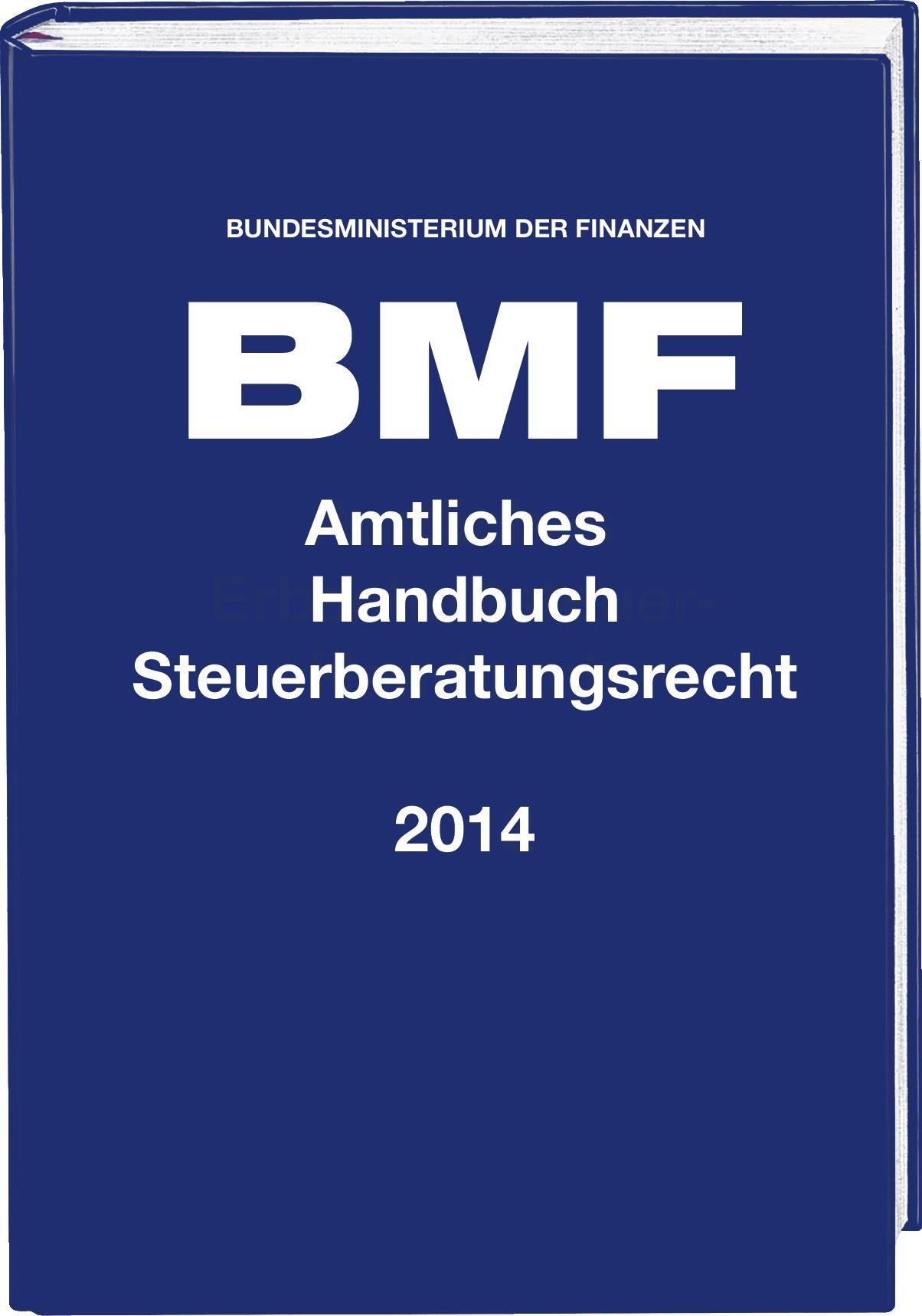 Amtliches Handbuch Steuerberatungsrecht 2014 | Bundesministerium der Finanzen (BMF), 2014 | Buch (Cover)