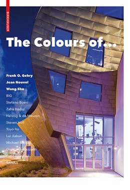 Abbildung von Mattie | The Colours of ... | 2015 | Frank O. Gehry, Jean Nouvel, W...