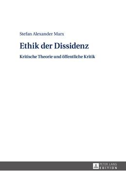 Abbildung von Marx | Ethik der Dissidenz | 2014 | Kritische Theorie und öffentli...