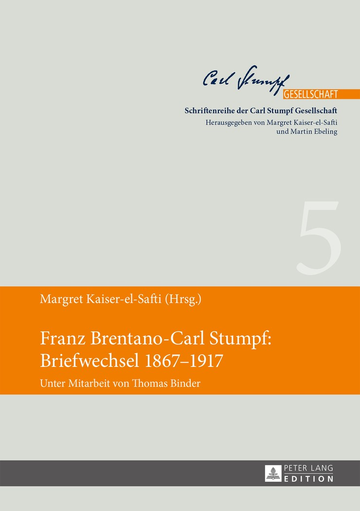 Franz Brentano-Carl Stumpf: Briefwechsel 1867–1917   Kaiser-El-Safti, 2014   Buch (Cover)