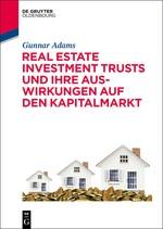 Real Estate Investment Trusts und ihre Auswirkungen auf den Kapitalmarkt | Adams, 2015 | Buch (Cover)
