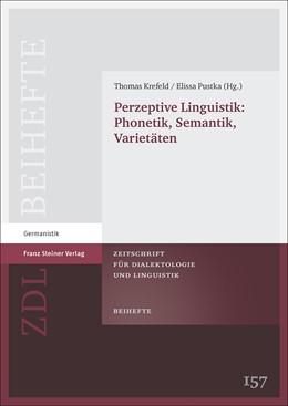 Abbildung von Krefeld / Pustka | Perzeptive Linguistik: Phonetik, Semantik, Varietäten | 2014 | 157