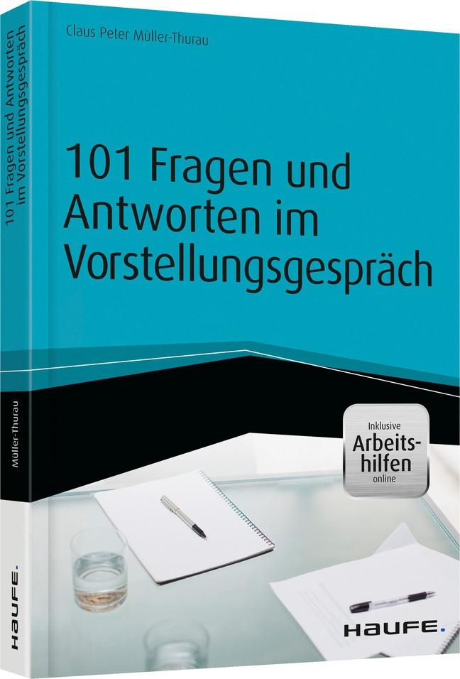 101 Fragen und Antworten im Vorstellungsgespräch   Müller-Thurau, 2015   Buch (Cover)
