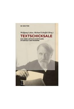 Abbildung von Lukas / Scheffel | Textschicksale | 1. Auflage | 2017 | beck-shop.de