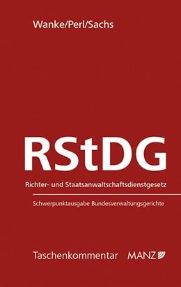 Abbildung von Wanke / Perl | RStDG Richter- und Staatsanwaltschaftsdienstgesetz | 1. Auflage | 2014 | beck-shop.de
