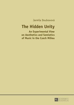Abbildung von Doubravova | The Hidden Unity | 2014 | An Experimental View on Aesthe...