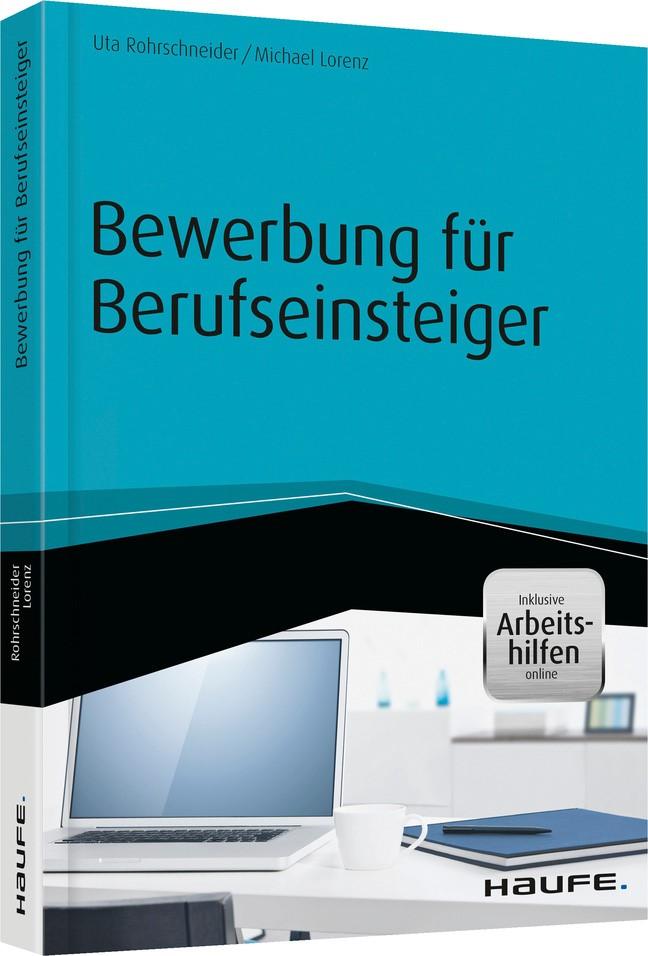 Bewerbung für Berufseinsteiger | Rohrschneider / Lorenz, 2015 (Cover)