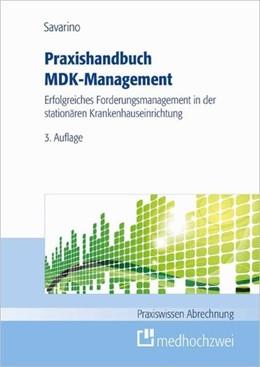Abbildung von Savarino | Praxishandbuch MDK-Management | 3. Auflage | 2015 | Erfolgreiches Forderungsmanage...