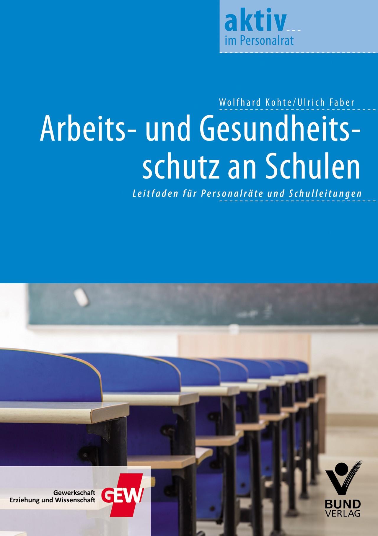 Arbeits- und Gesundheitsschutz an Schulen | Faber / Kohte, 2014 | Buch (Cover)